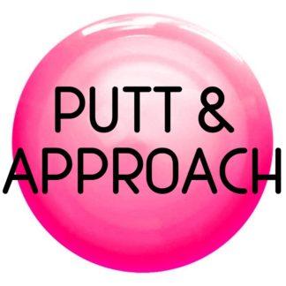 Putt & Approach