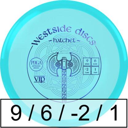Westside Discs Hatchet VIP
